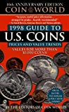 Coin World Guide 1998 Guide to U. S. Coins, Prices, and Value Trends, Coin World Staff, 0451192818