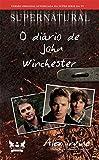 capa de O Diário de John Winchester - Série Supernatural