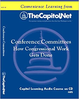 Conference Committees In Congress How Congressional Work Gets
