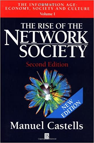 The Rise of the Network Society: Economy, Society and Culture v.1: The Information Age: Economy, Society and Culture Vol 1: Amazon.es: Manuel Castells: ...