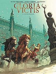 Gloria victis : tome 1 : Les fils d'Apollon par Juanra Fernandez