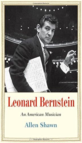 Leonard Bernstein: An American Musician (Jewish Lives)
