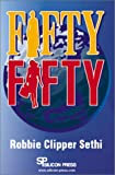 Fifty-Fifty, Robbie Clipper Sethi, 0929306244