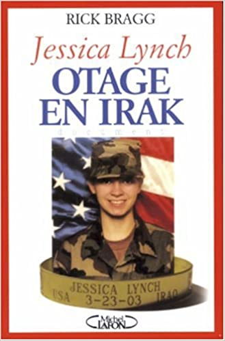 Livres gratuits Jessica Lynch : Otage en Irak epub pdf
