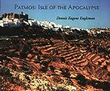 Patmos, Dennis Eugene Engleman, 0916700534