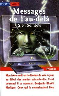 Messages de l'au-delà par S. P. Somtow