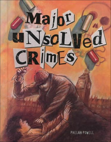 major-unsolved-crimes-crime-justice-and-punishment