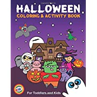 Halloween Coloring and Activity Book For Toddlers and Kids: Kids Halloween Book: Children Coloring Workbooks for Kids…