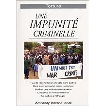 Une impunité criminelle