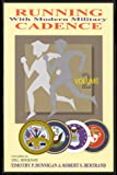 Running with Modern Military Cadence, Timothy P. Dunnigan, 0967991013