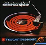 Status Quo: If You Can't Stand The Heat (Audio CD)