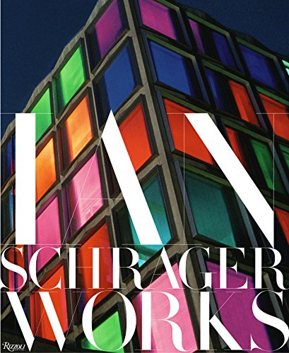 Ian Schrager: Works by Rizzoli
