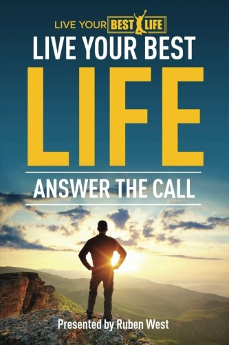 Live Your BEST Life:: Answer The Call