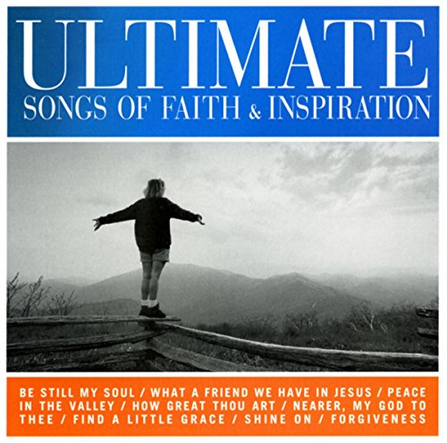 Ultimate Songs Of Faith & Insp...