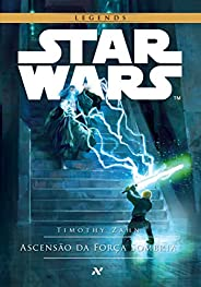 STAR WARS - Ascensão da Força Sombria (Trilogia Thrawn Livro 2)