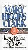 Loves Music, Loves to Dance, Mary Higgins Clark, 0780710185