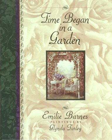 Time Began in a Garden (ILLUSTRATED)