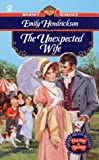 Unexpected Wife, Emily Hendrickson, 0451194985