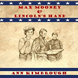 Max Mooney & Lincoln's Hand