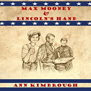 Max Mooney & Lincoln's Hand Audiobook