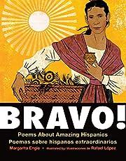 Bravo! (Bilingual board book - Spanish edition): Poems About Amazing Hispanics / Poemas sobre Hispanos Extraordinarios