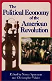 The Political Economy of the American Revolution, Nancy Spannaus, Christopher White, 0943235146