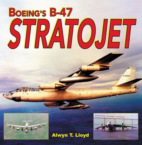 - Boeing's B-47 Stratojet