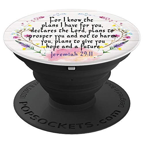 Jeremiah 29:11 Bible Verse Flower Christian Religious Quote - PopSockets Grip and Stand for Phones and Tablets]()