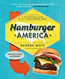 img - for Hamburger America: A State-By-State Guide to 200 Great Burger Joints book / textbook / text book