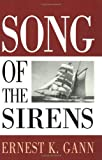 Song of the Sirens, Ernest K. Gann, 1574090925