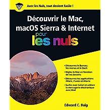Découvrir le Mac, macOS Sierra & Internet Pour les Nuls (French Edition)