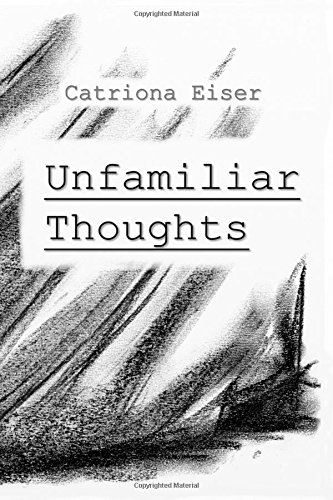 Unfamiliar Thoughts (Poetry Compilations)
