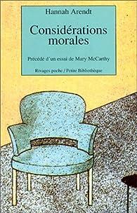 Considérations morales par Hannah Arendt