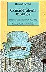 Considérations morales par Arendt