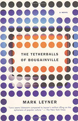 The Tetherballs of Bougainville: A Novel]()