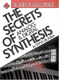 Secrets Of Analog And Digital Synthesis (Ferro Music Technology Series)