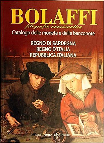 392ec2a20b Amazon.it: Catalogo delle monete e delle banconote. Regno di Sardegna,  Regno d'Italia, Repubblica italiana - G. Tonello - Libri