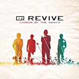 Chorus Of The Saints by Revive (2009-03-10)