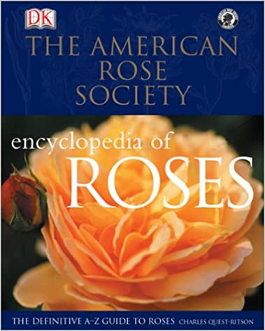 ??DOC?? American Rose Society Encyclopedia Of Roses : The Definitive A-Z Guide. LingYin music families Video Nigeria
