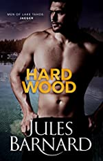 Hard Wood (Men of Lake Tahoe Book 1)