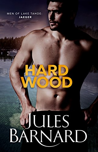 hard-wood-men-of-lake-tahoe-book-1