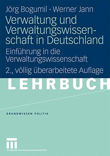 verwaltung-und-verwaltungswissenschaft-in-deutschland-einfhrung-in-die-verwaltungswissenschaft-grundwissen-politik-german-edition-2-vollig-uberarbeitete-auflage