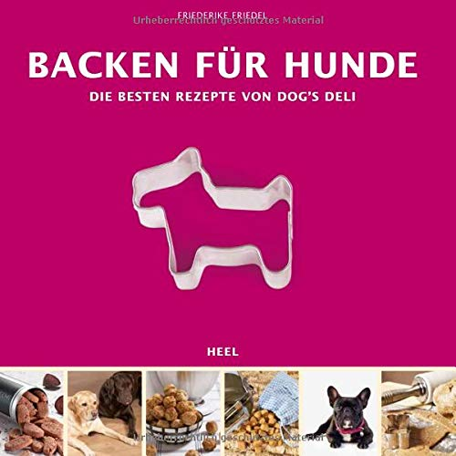 backen-fr-hunde-die-besten-rezepte-von-dogs-deli