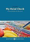 My Halal Check - Einkaufshelfer für Muslime