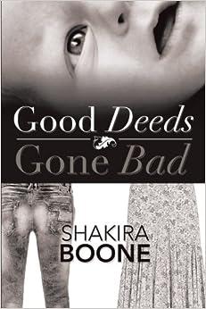 Book Good Deeds Gone Bad