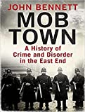 Kyпить Mob Town: A History of Crime and Disorder in the East End на Amazon.com