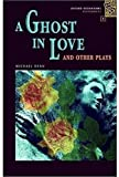 A Ghost in Love, Michael Dean, 0194228541