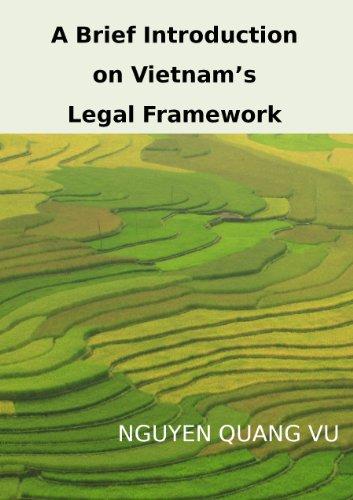 A Brief Introduction On Vietnam's Legal Framework
