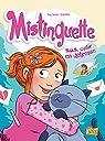 Mistinguette, tome 6 : S.O.S coeur en détresse par Amandine