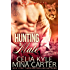 Hunting a Mate (BBW Paranormal Shapeshifter Romance) (M&M Mating Agency)
